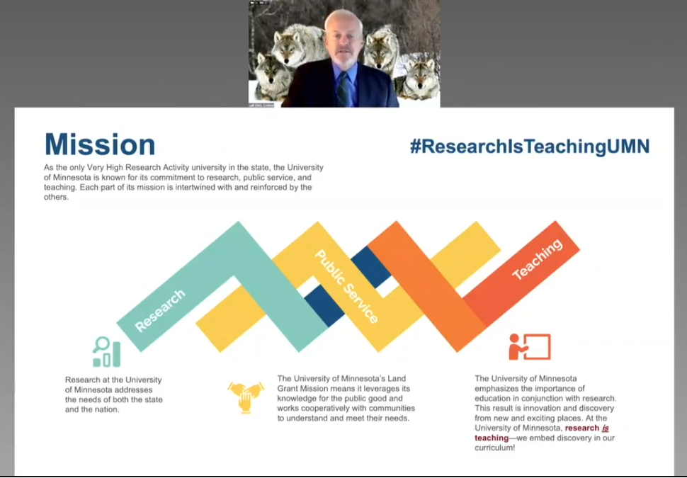 Screenshot of VPR Cramer presenting a slideshow on Zoom. Cramer's image is above a slide detailing the Mission of research, next to #researchisteachingmn and detailed visual representations of this idea.