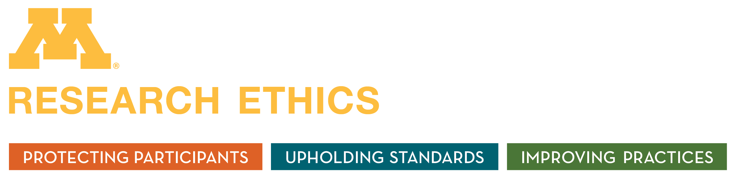 Research Ethics: Protecting participants, upholding standards, improving practices
