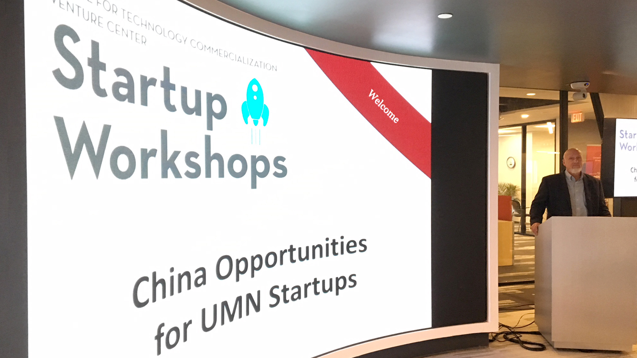 Presentation cover slide: Startup Workshops, China Opportunities for UMN Startups