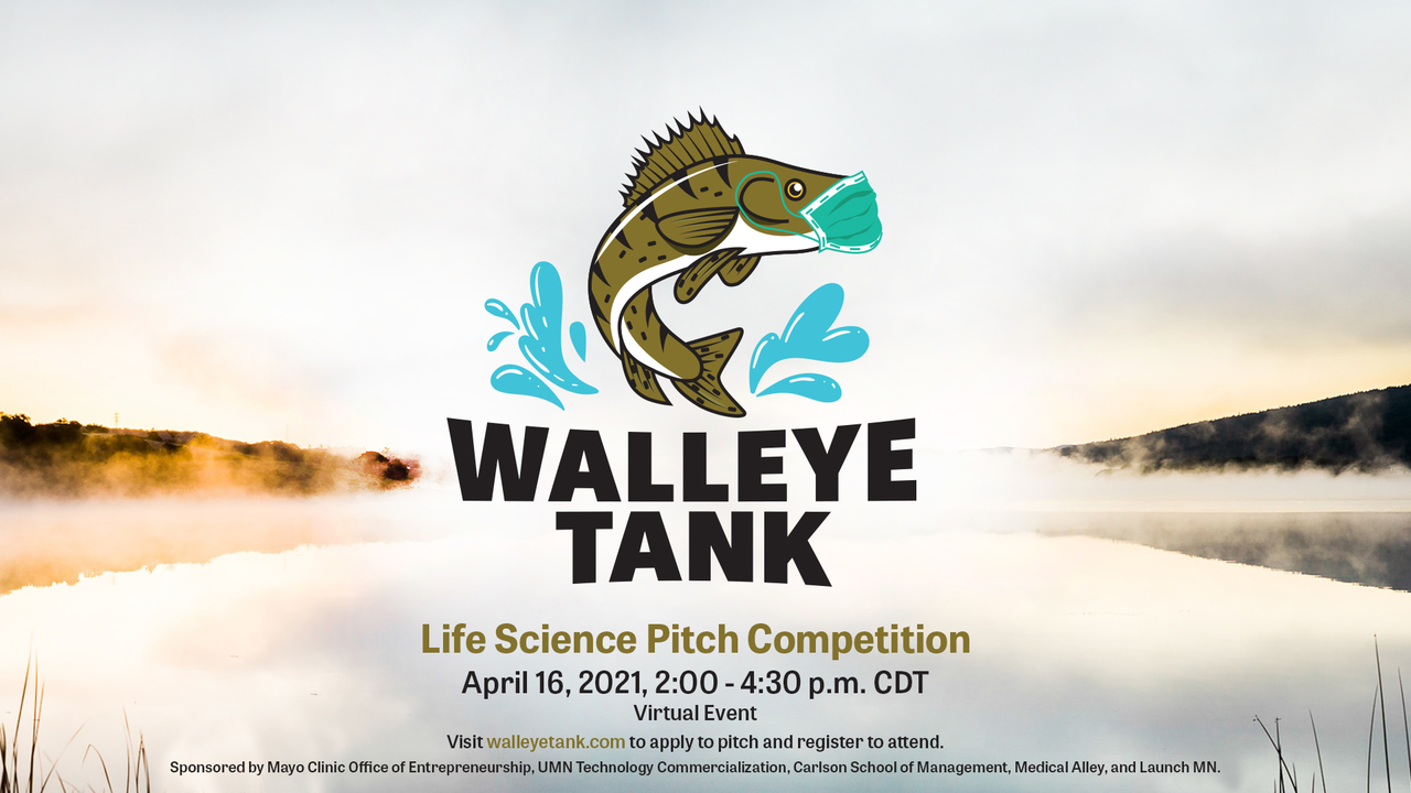 Walleye Tank: Life Science Pitch Competition (including event details). Image is of a lake scene with an illustrated walleye jumping out of the water wearing a mask
