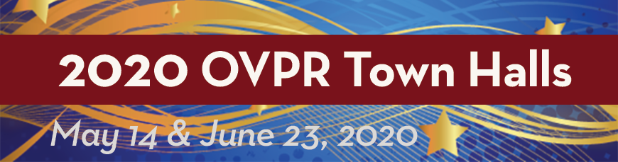 Colorful banner: OVPR Town Halls; May 14 & June 23, 2020